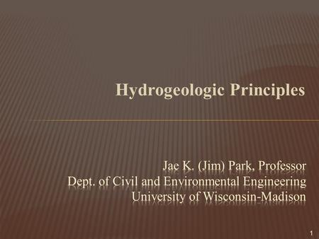 Hydrogeologic Principles 1.  Empirical law developed in 1856 for flow through porous media for saturated and unsaturated flow  The flow of a fluid in.