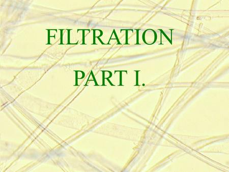 FILTRATION PART I.. 1 Definition Filtration is a process of separating dispersed particles from a dispersing fluid by means of porous media. The dispersing.
