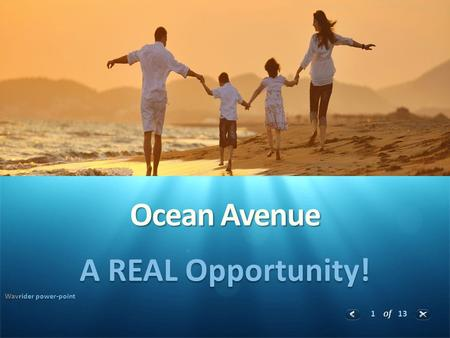 1 of 13 Ocean Avenue A REAL Opportunity! Wavrider power-point.