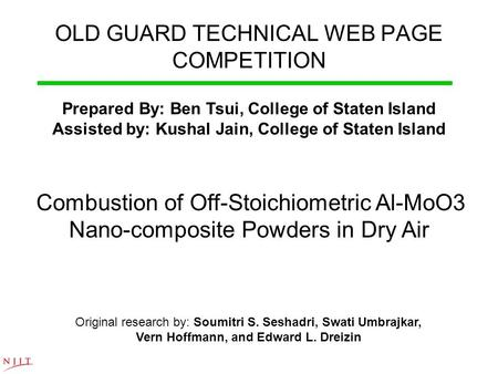 OLD GUARD TECHNICAL WEB PAGE COMPETITION Prepared By: Ben Tsui, College of Staten Island Assisted by: Kushal Jain, College of Staten Island Combustion.