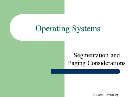 Segmentation and Paging Considerations