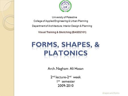 FORMS, SHAPES, & PLATONICS