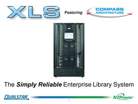1 The Simply Reliable Enterprise Library System Featuring.