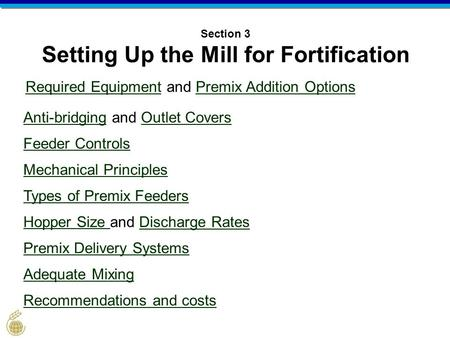 Section 3 Setting Up the Mill for Fortification