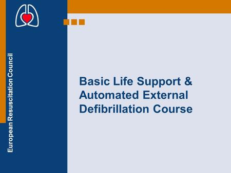 Basic Life Support & Automated External Defibrillation Course