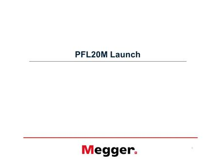 1 PFL20M Launch. 2 New Design Substantial design changes reflect new direction. –New filter design, new MTDRr, IP54 –Multiple pre-location techniques.