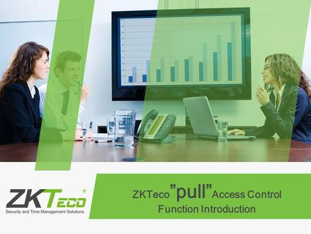 "ZKTeco""pull""Access Control Function Introduction"