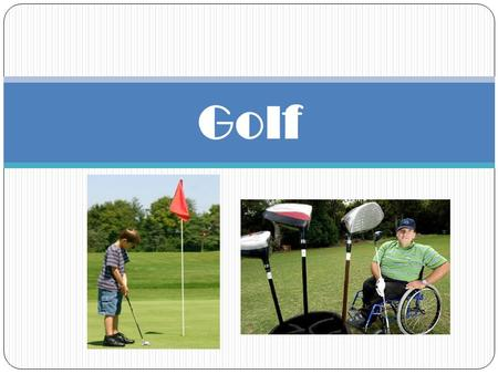Golf. Essential Questions What is the difference between the chip and pitch shot? How does a golf swing compare to a baseball? Why does golf have a variety.
