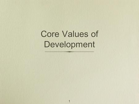 Core Values of Development