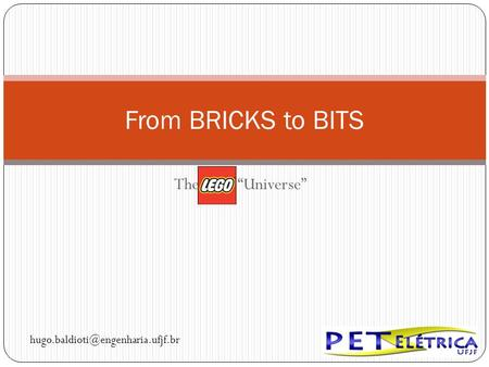 "The Lego ""Universe"" From BRICKS to BITS"