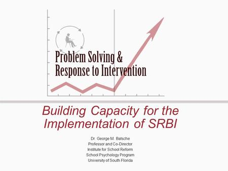 Building Capacity for the Implementation of SRBI