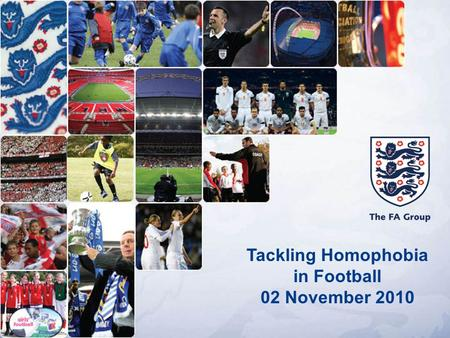 Tackling Homophobia in Football 02 November 2010.