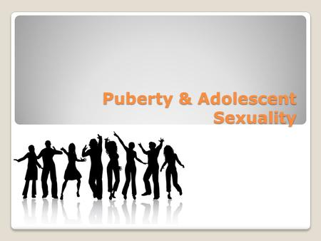 "Puberty & Adolescent Sexuality. Questions we ask during Puberty GUYSGIRLS ""Am I too interested in sex?"" ""Where are all these pimples coming from?"" ""Am."
