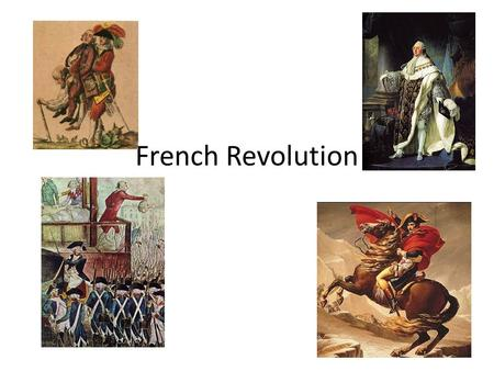 French Revolution. Events of the French Revolution June 20, 1789 Storming of the Bastille July 14, 1789 Declaration of the Rights of Man and Citizen August.