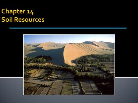 Chapter 14 Soil Resources