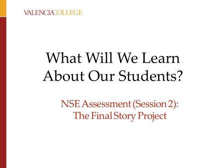 NSE Assessment (Session 2): The Final Story Project