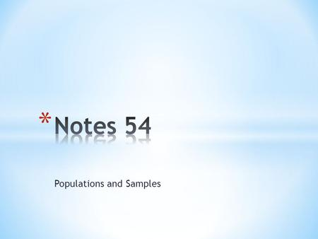 Populations and Samples. Vocabulary Population- the entire group. Sample- part of the population that is studied. Random sample- members of the population.