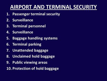 AIRPORT AND TERMINAL SECURITY