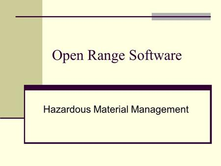 Open Range Software Hazardous Material Management.