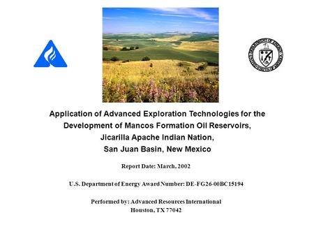 Application of Advanced Exploration Technologies for the Development of Mancos Formation Oil Reservoirs, Jicarilla Apache Indian Nation, San Juan Basin,