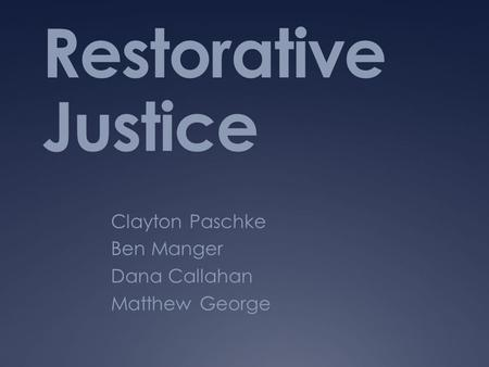 an introduction to the basic values of restorative justice Likely that restorative and community justice values will to some extent will constitute a basic programs sentencing justice, corrections.