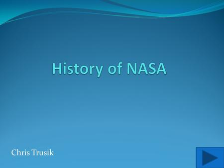 Chris Trusik. Home Beginnings USA vs. USSR Funding Space Missions/ Technology Bibliography.