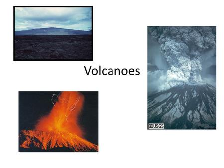 Volcanoes. Chapter 9 Pages: 247-266 Questions: 1-7, 12, 19, 21- 24.