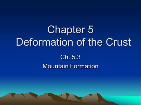 Chapter 5 Deformation of the Crust