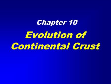 Evolution of Continental Crust Chapter 10. Hypsographic Curve.