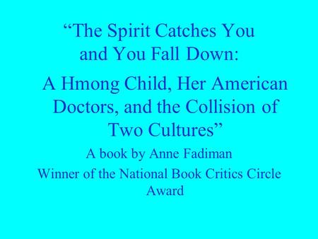 the spirit catch you and you fall down essay The spirit catches you and you fall down essay pdf epub mobi download the spirit catches you and you fall down essay (pdf, epub, mobi) .