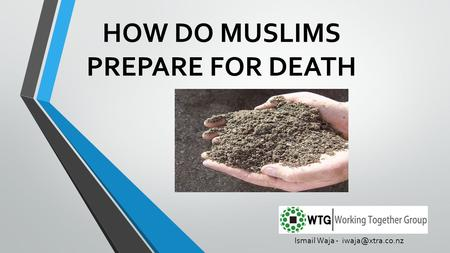 HOW DO MUSLIMS PREPARE FOR DEATH Ismail Waja -
