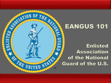  Largest enlisted reserve component association  Organized in SD in 1970 by Senior NCOs; incorporated in MS in 1972  Headquartered in Alexandria, Virginia.