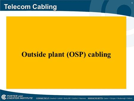 Outside plant (OSP) cabling