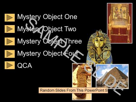 Www.ks1resources.co.uk Mystery Object One Mystery Object Two Mystery Object Three Mystery Object Four QCA SAMPLE SLIDE Random Slides From This PowerPoint.