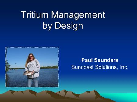 Tritium Management by Design