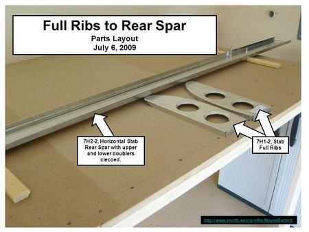 Full Ribs to Rear Spar Parts Layout July 6, 2009  7H2-2, Horizontal Stab Rear Spar with upper and lower doublers.