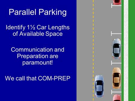 Parallel Parking Identify 1½ Car Lengths of Available Space
