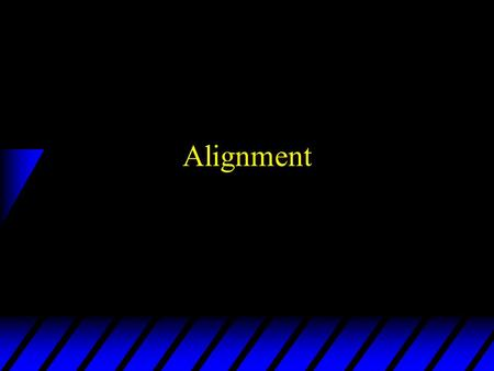 Alignment. Why alignment? 1. To eliminate tire wear 2. To give vehicle proper handling –Eliminate pull, drift, wander, stiff steering and poor steering.