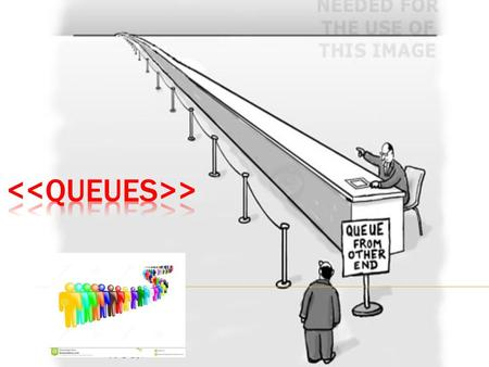 .. 2 3  A queue is a waiting line…….  It's in daily life:-  A line of persons waiting to check out at a supermarket.  A line of persons waiting.