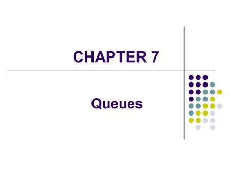 CHAPTER 7 Queues. 2 A queue is a linear collection whose elements are added on one end and removed from another Elements are removed in the same order.