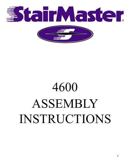 "1 4600 ASSEMBLY INSTRUCTIONS. 2 ASSEMBLY INSTRUCTIONS TOOLS REQUIRED: SIDE CUTTING PLIERS PRY BAR 7/16"" & 9/16"" WRENCH 3/16"" ALLEN WRENCH T-15 TORQUE."