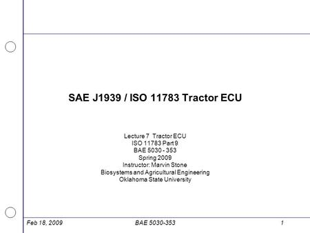 SAE J1939 / ISO Tractor ECU Lecture 7 Tractor ECU