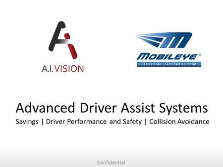 Confidential Advanced Driver Assist Systems Savings | Driver Performance and Safety | Collision Avoidance.