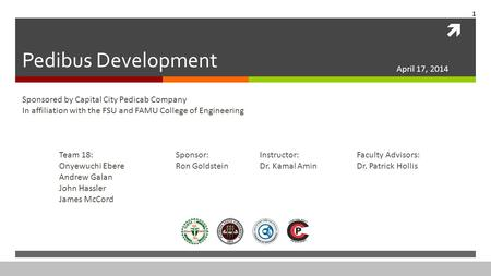  Pedibus Development Sponsored by Capital City Pedicab Company In affiliation with the FSU and FAMU College of Engineering Team 18: Onyewuchi Ebere Andrew.