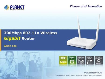 300Mbps 802.11n Wireless Gigabit Router WNRT-633.