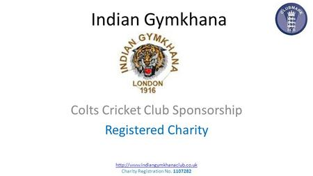 Indian Gymkhana Colts Cricket Club Sponsorship Registered Charity   Charity Registration.