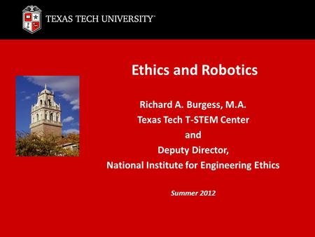 Texas Tech T-STEM Center National Institute for Engineering Ethics