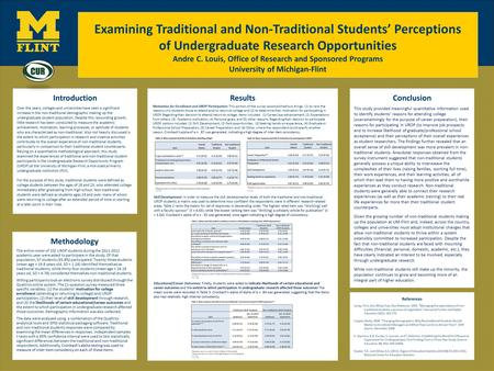 Examining Traditional and Non-Traditional Students' Perceptions of Undergraduate Research Opportunities Andre C. Louis, Office of Research and Sponsored.