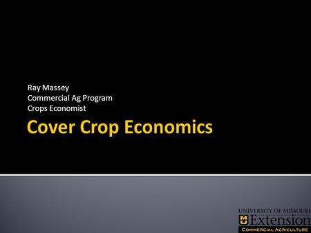 Ray Massey Commercial Ag Program Crops Economist.