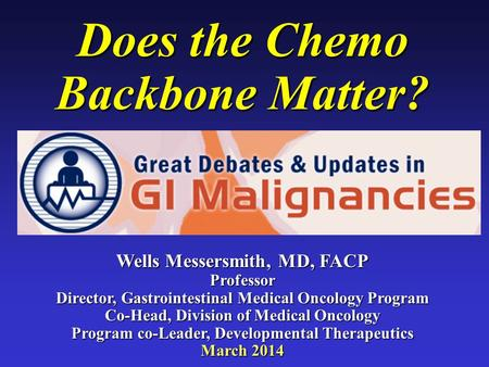 Does the Chemo Backbone Matter?